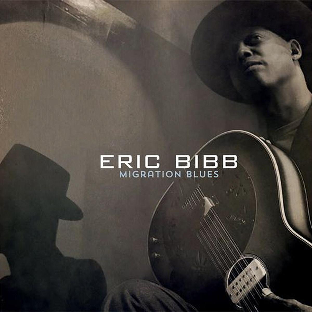 "Eric Bibb | ""Migration Blues"""
