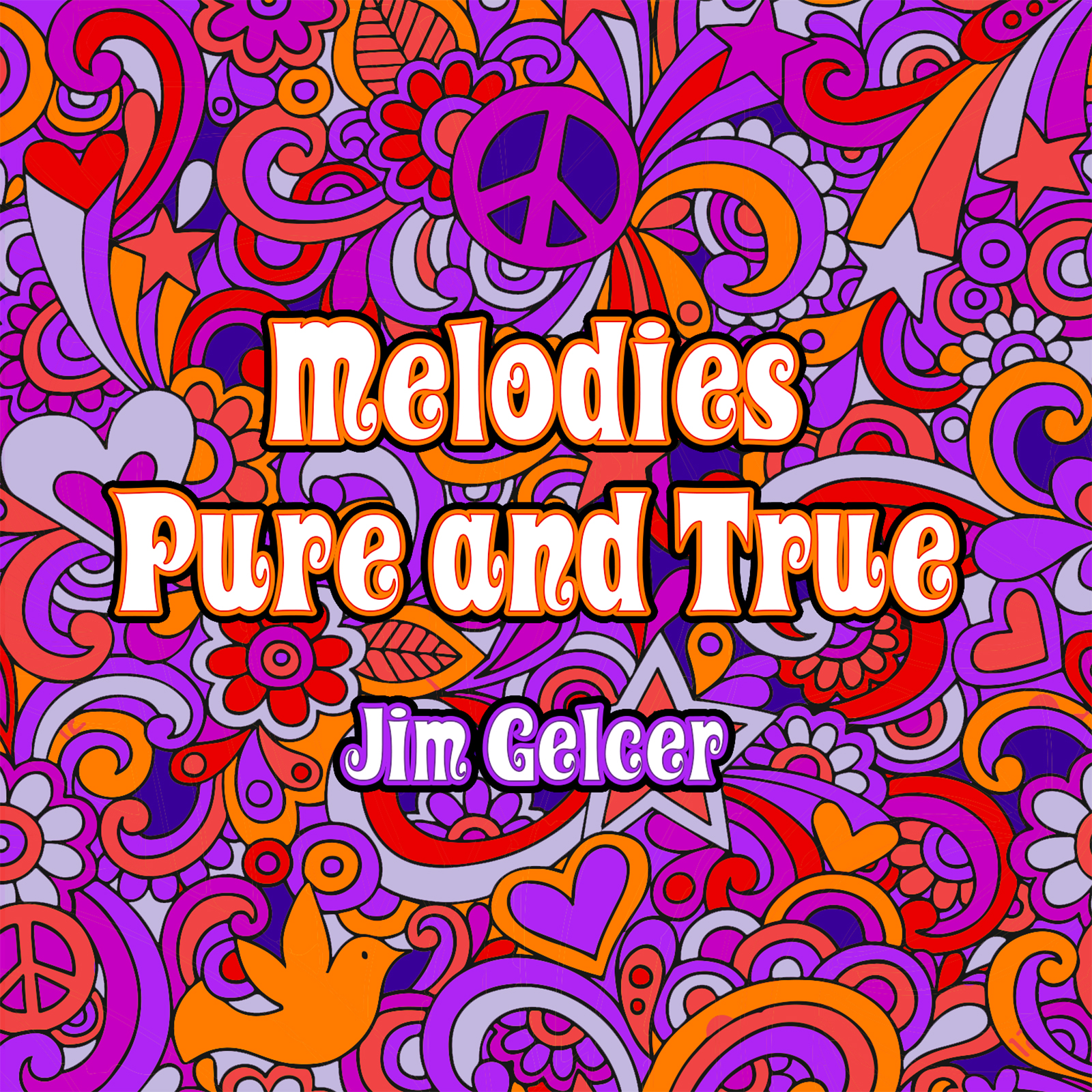 Jim Gelcer | Melodies Pure and True