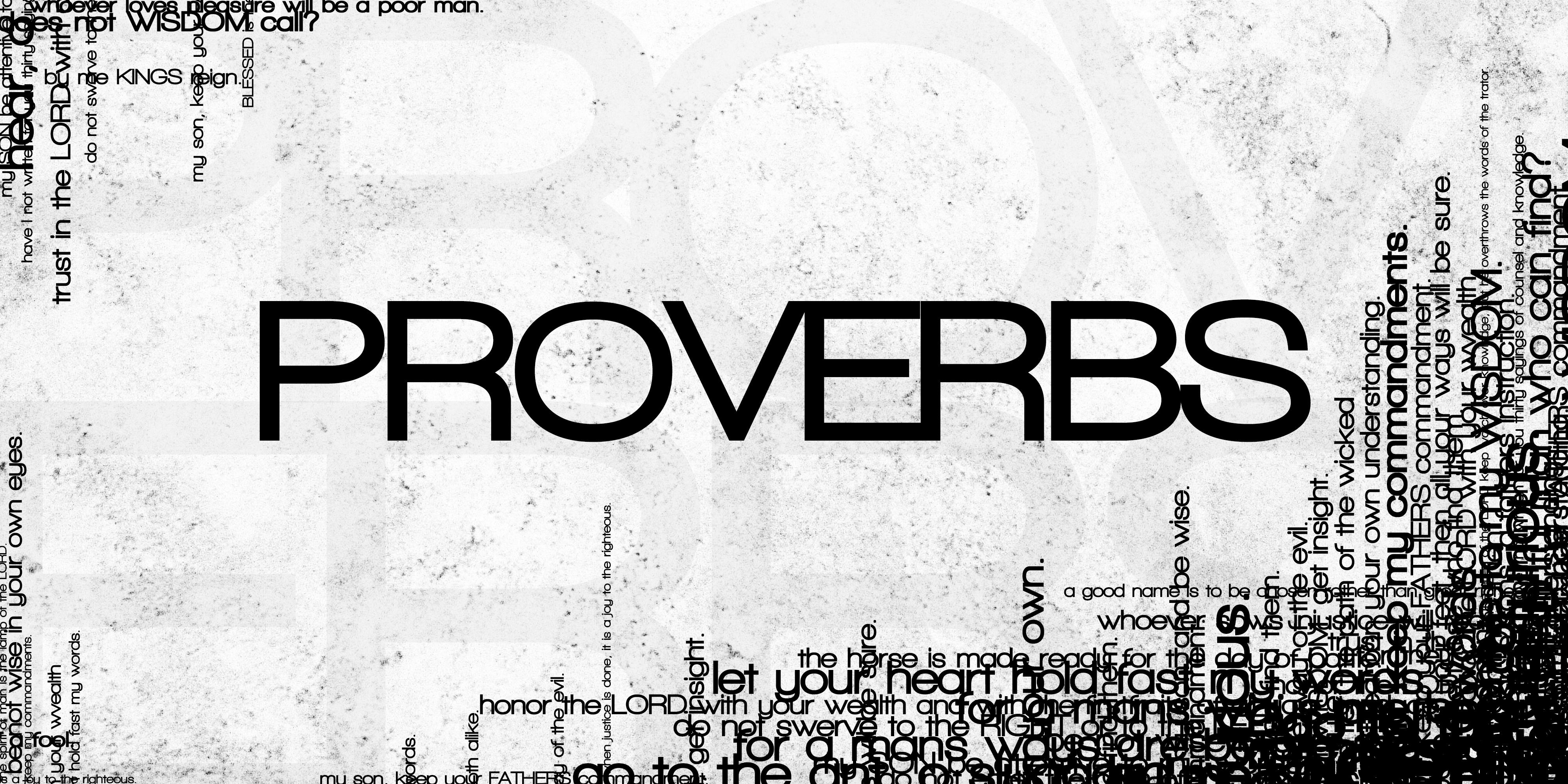 Proverbs 1-7   Wisdom