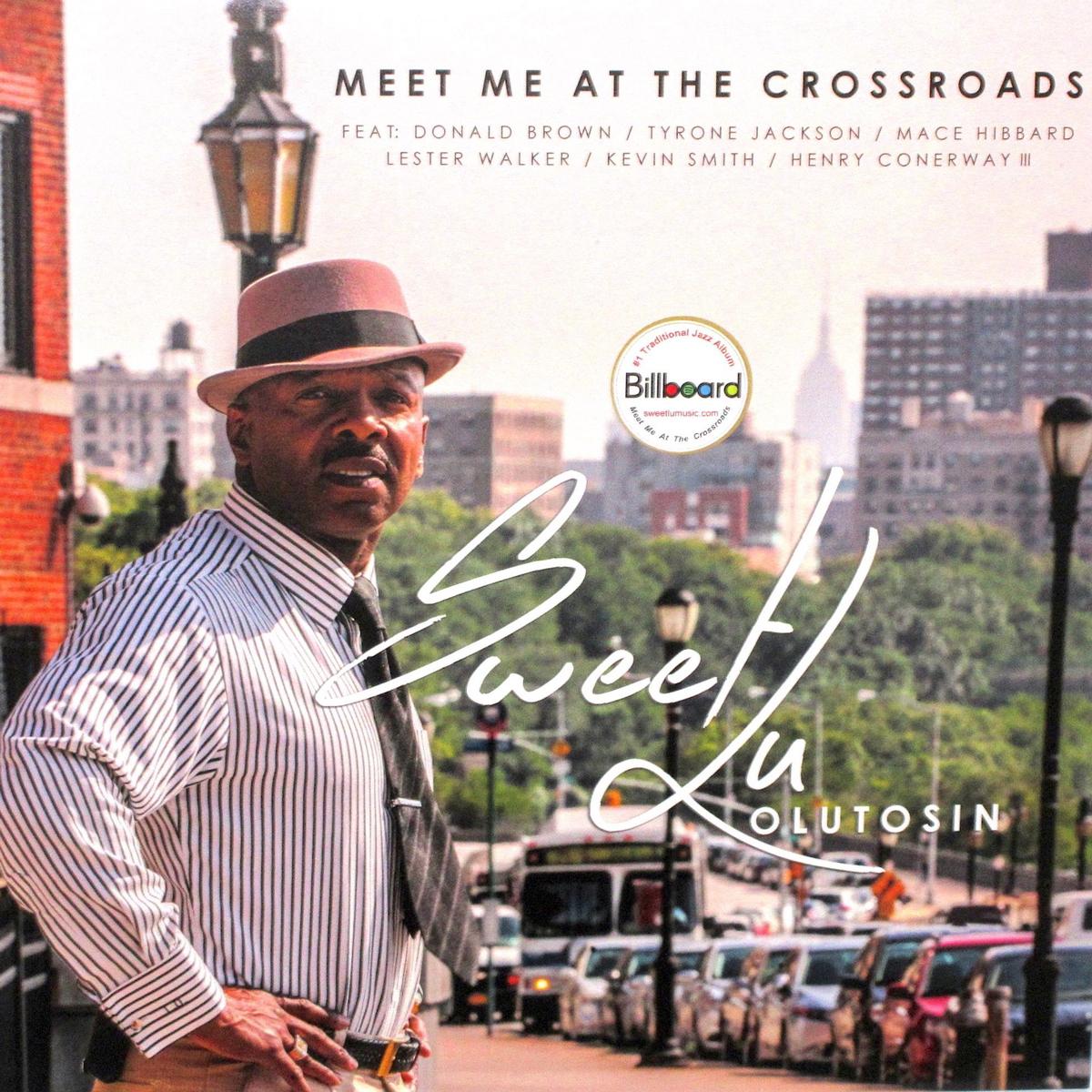 Sweet Lu Olutosin | Meet Me At The Crossroads